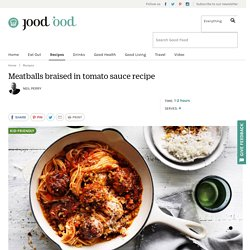 Meatballs braised in tomato sauce recipe Recipe