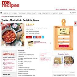 Tex-Mex Meatballs in Red Chile Sauce Recipe