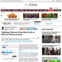 Meathead Goldwyn: Making Chinese Char Siu Pork or Ribs at Home is Easy