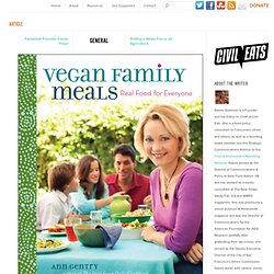 Meatless Mecca Real Food Daily Cooks up Vegan Family Meals