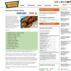 Zucchini Tomato Curry -