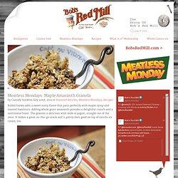 Meatless Mondays: Maple Amaranth Granola