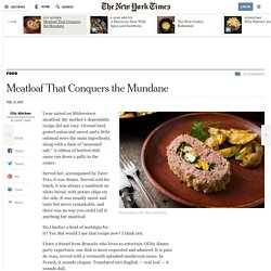 Meatloaf That Conquers the Mundane