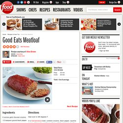 Good Eats Meatloaf Recipe