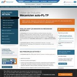 Mécanicien auto-PL-TP - Fiche métier Mécanicien auto-PL-TP : Formation, qualités, missions
