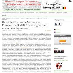 Ouvrir le débat sur le Mécanisme Européen de Stabilité : une urgence aux mains des citoyen-ne-s