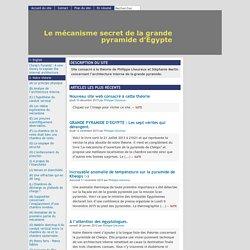 [Le mécanisme secret de la grande pyramide d'Egypte]