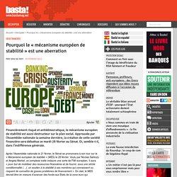 Pourquoi le « mécanisme européen de stabilité » est une aberration - Crise financière