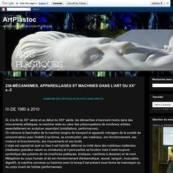 236-MÉCANISMES, APPAREILLAGES ET MACHINES DANS L'ART DU XX° s.-3