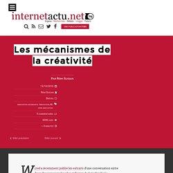 Les mécanismes de la créativité