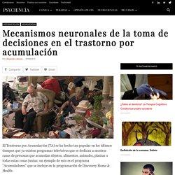 Mecanismos neuronales en el trastorno por acumulación
