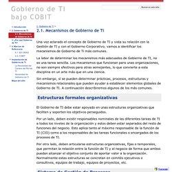 2.1. Mecanismos de Gobierno de TI - Gobierno de TI bajo COBIT