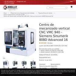 Centro de mecanizado vertical CNC VMC 940 - Siemens Sinumerik 808D Advanced 16