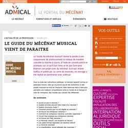 Le Guide du mécénat musical vient de paraitre