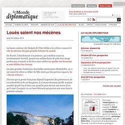 Loués soient nos mécènes (Le Monde diplomatique, 23 octobre 2014)
