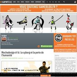 Mechadesign #7.6: Le cyborg et la perte de l'humanité - Intrigue