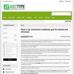 How a car mechanic suddenly got his dream job (Fiction) - JUSTTYPE JUSTTYPE