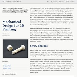 Mechanical Design for 3D Printing - The Adventures of Eiki Martinson
