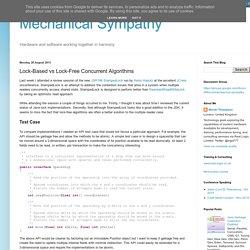 Mechanical Sympathy: Lock-Based vs Lock-Free Concurrent Algorithms