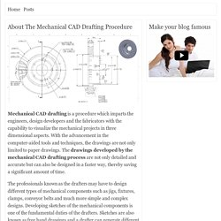 About The Mechanical CAD Drafting Procedure