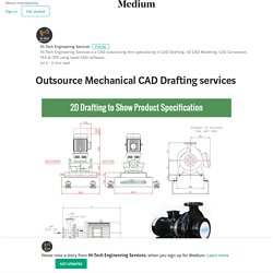 Outsource Mechanical CAD Drafting services