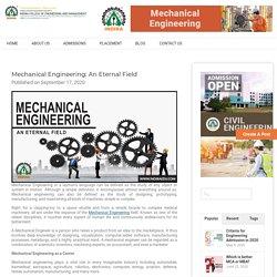 Mechanical Engineering: An Eternal Field - IndiraICEM