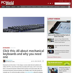 Click this: All about mechanical keyboards and why you need one