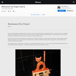 Mechanical Toy Project (Year 9) on Behance