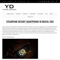 Rotary Mechanical Smartphone – Concept Phone by Richard Clarkson