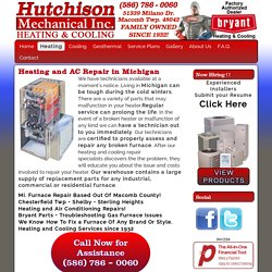 Hutchison Mechanical Heating and Cooling Repair Specialists in Michigan