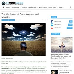 The Mechanics of Consciousness and Intention