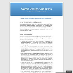 Level 5: Mechanics and Dynamics « Game Design Concepts