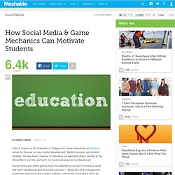 How Social Media & Game Mechanics Can Motivate Students