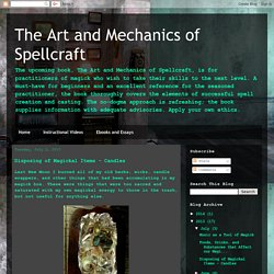 The Art and Mechanics of Spellcraft: Disposing of Magickal Items - Candles