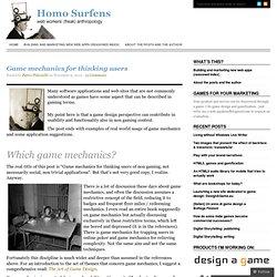 Game mechanics for thinking users « Homo Surfens