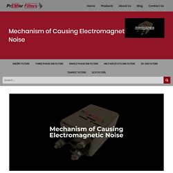 Mechanism of Causing Electromagnetic Noise