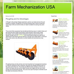 Farm Mechanization USA: Ploughing and Its Advantages