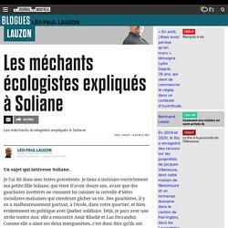 Les méchants écologistes expliqués à Soliane