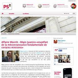 Affaire Woerth - Régis Juanico «stupéfait de la méconnaissance f