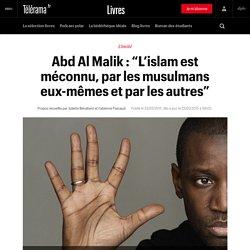 """Abd Al Malik : """"L'islam est méconnu, par les musulmans eux-mêmes et par les autres"""""""