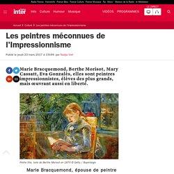 Les peintres méconnues de l'Impressionnisme