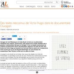 Des textes méconnus de Victor Hugo dans le documentaire Ouragan