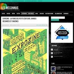 Les Méconnus Expozine : la foire des petits éditeurs, bandes dessinées et fanzines - Les Méconnus