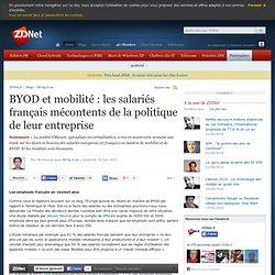 BYOD et mobilité : les salariés français mécontents de la politique de leur entreprise