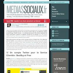 Médias sociaux > Social CRM : répondez à vos clients mécontents sur Internet