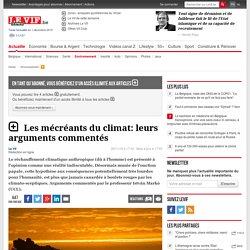 Les mécréants du climat: leurs arguments commentés - Environnement