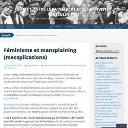 Lutte contre le patriarcat et ses activistes masculinistes