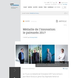 Médaille de l'innovation: le palmarès 2017