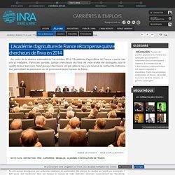 INRA 07/10/14 L'Académie d'agriculture de France récompense quinze chercheurs de l'Inra en 2014