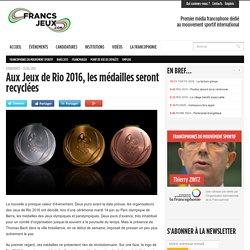 Aux Jeux de Rio 2016, les médailles seront recyclées